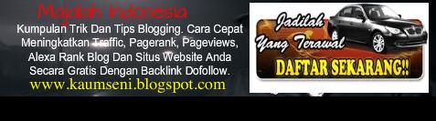 Kumpulan Trik Dan Tips Blogging. Cara Cepat Meningkatkan Traffic, Pagerank, Pageviews, Alexa Rank Blog Dan Situs Website Anda Secara Gratis Dengan Backlink Dofollow Otomatis. Buktikan Sendiri.