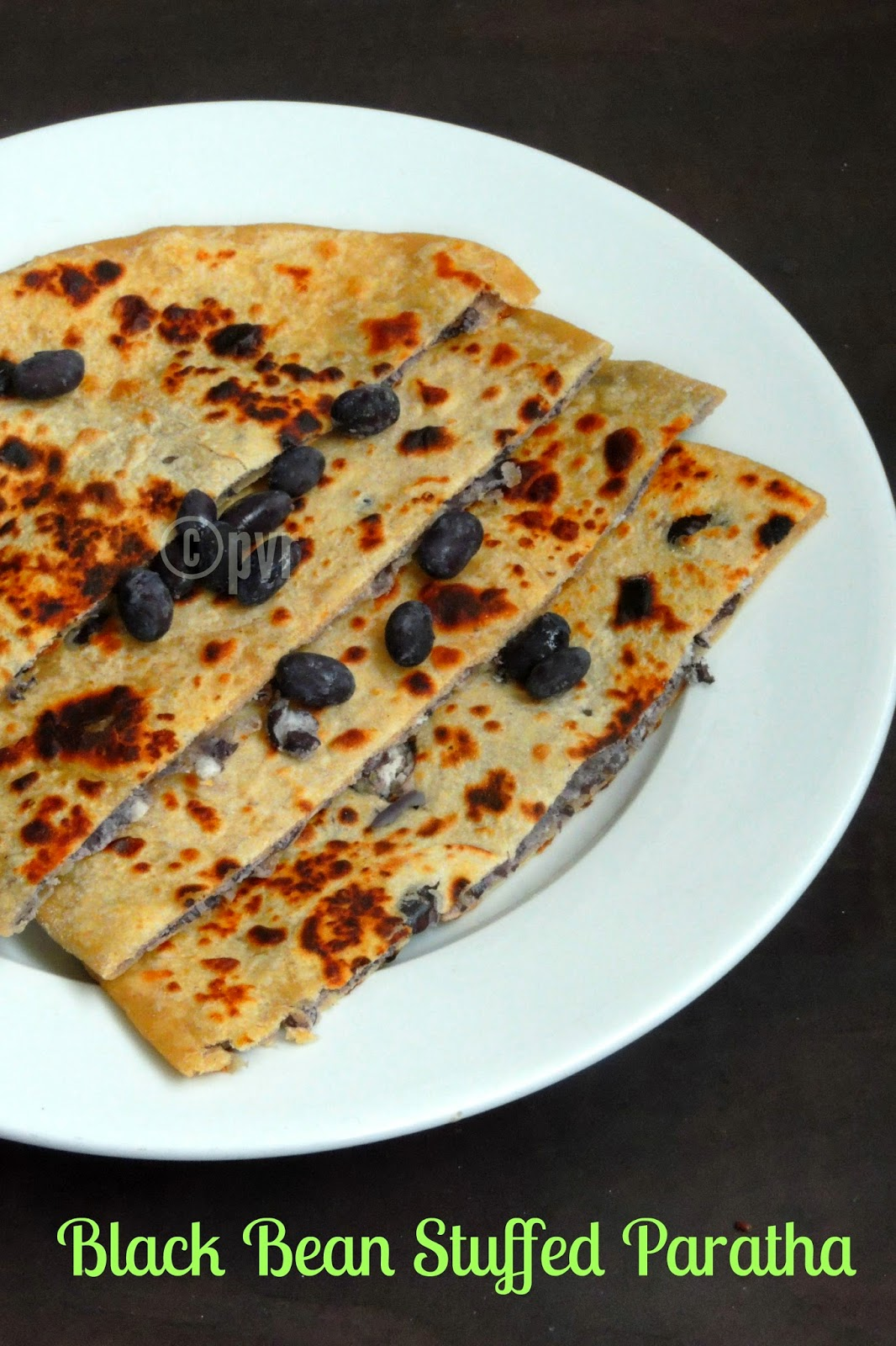 Vegan Black bean stuffed Paratha