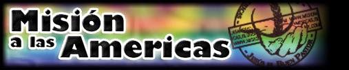 Mision a las Americas.