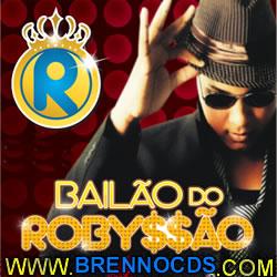 Bailão do Robyssão   Vol.1   CD 2013 | músicas