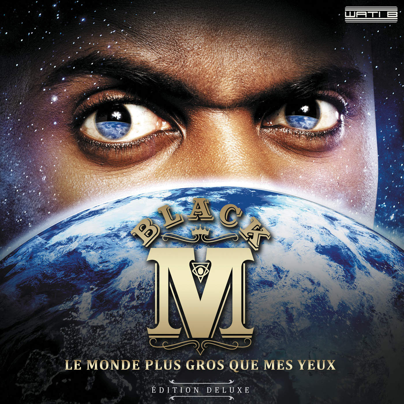 Black M - Le monde plus gros que mes yeux Cover
