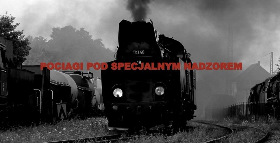 Pociągi pod specjalnym nadzorem