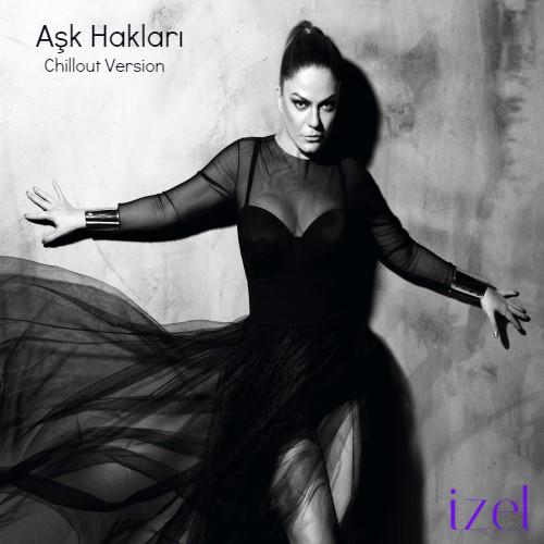 �zel - A�k Haklar� (Chillout Version) (2015) Full Alb�m �ndir