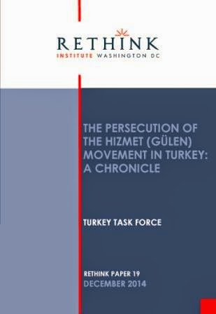 The Persecution of the Hizmet (Gülen) Movement in Turkey: A Chronicle by ReThink Institute