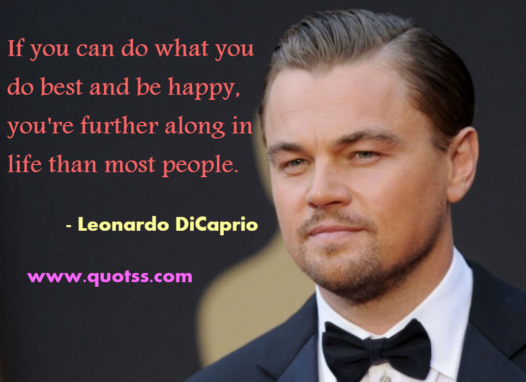 Image Quote on Quotss - If you can do what you do best and be happy, you're further along in life than most people. by