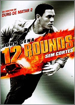 Download – 12 Rounds - DVDRip AVI Dublado