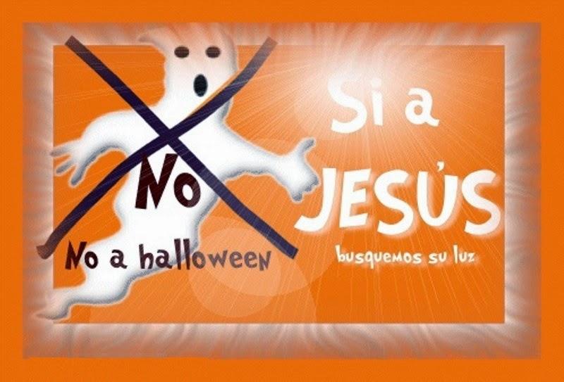 NO A HALLOWEEN. SÍ A JESÚS