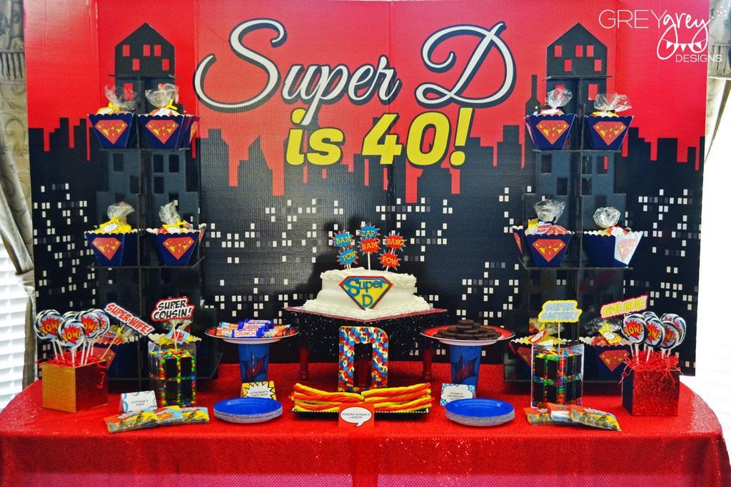 Super Ds Fabulous Superhero 40th Birthday Party