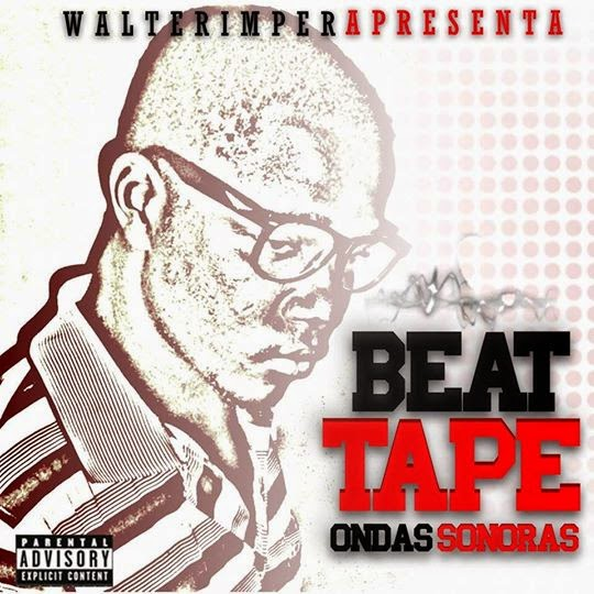 "BAIXE : Walter Imper Trap Beat - Beat Tape""Ondas Sonoras"""