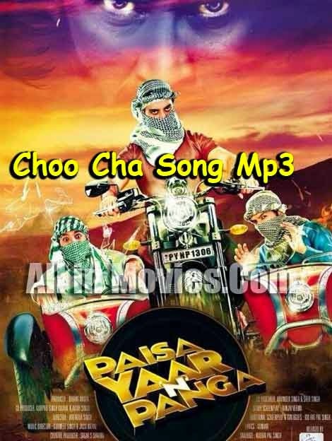 choo cha lyrics hd video  paisa yaar n panga  yuvraj hans