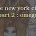 OmegaNYC - Some New York City Rap - Part 2
