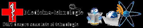 Un blog cu informatii despre sanatate si tehnologie