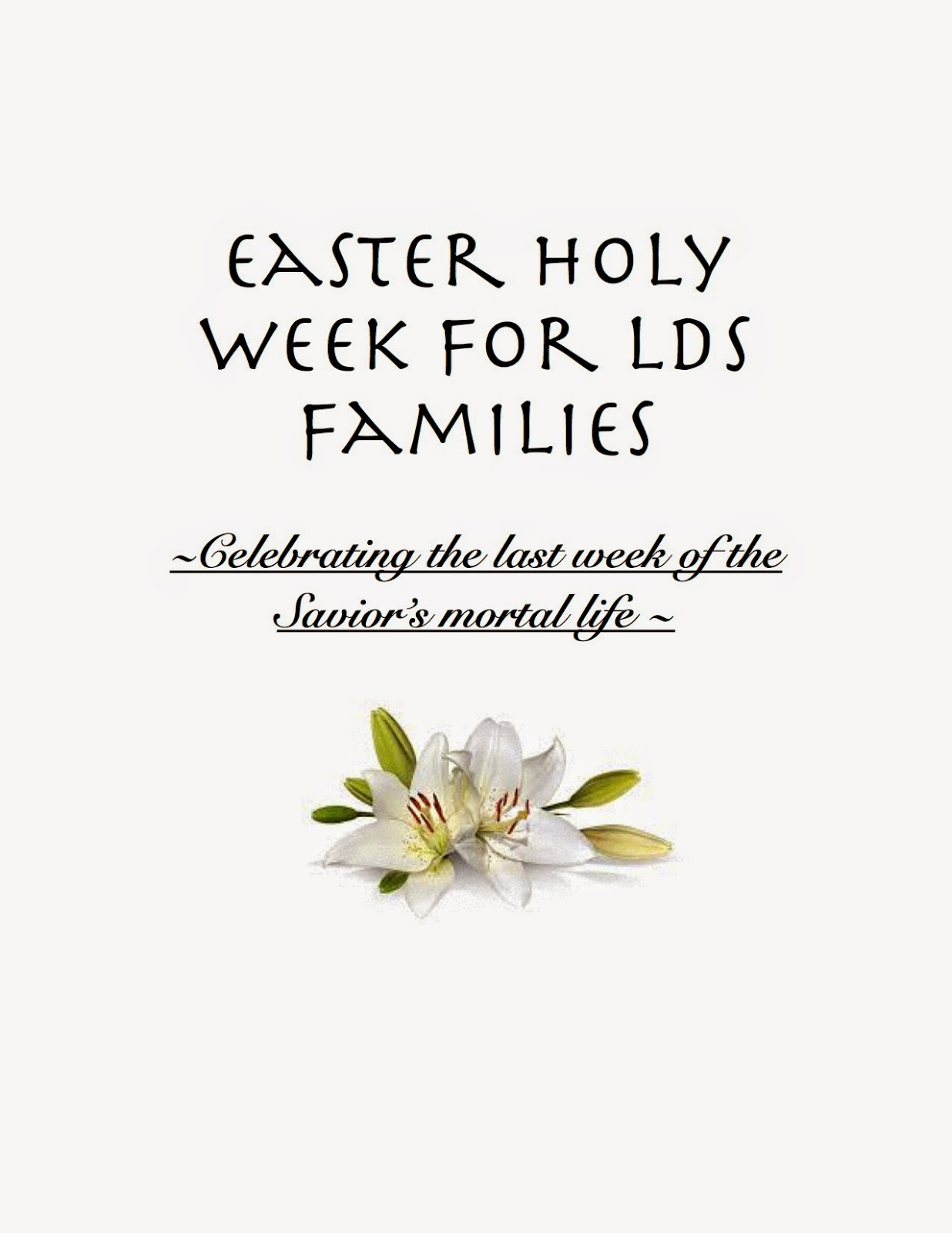 Easter Holy Week for LDS Families