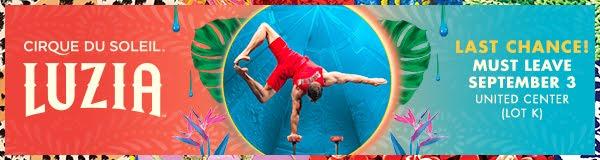 30% DISCOUNT:  LUZIA by Cirque du Soleil in Chicago