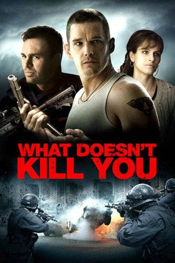 What Doesn't Kill You (2008) ταινιες online seires xrysoi greek subs