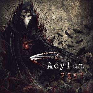Acylum - Pest (2015)