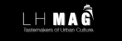 LHMag. Premier Online Magazine for Music, Fashion, and CULTURE