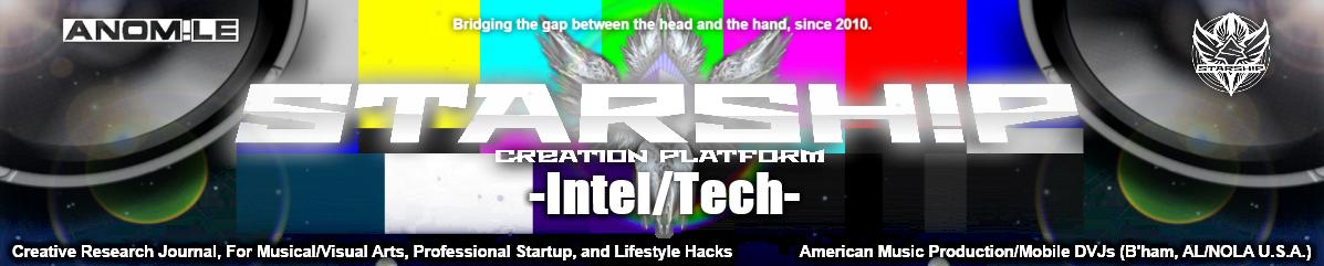 STARSH!P: Intel/Tech