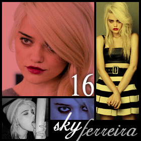20 Hottest Girls Ever (Part II): 16. Sky Ferreira