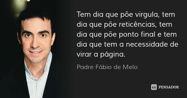 Papo10 22 Frases Textos E Reflexões Do Padre Fábio De Melo