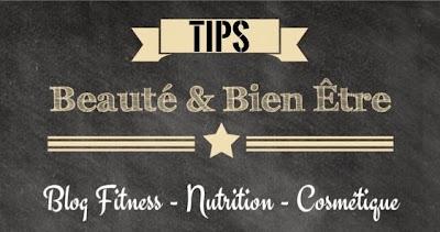 Tips Beauté & Bien Etre