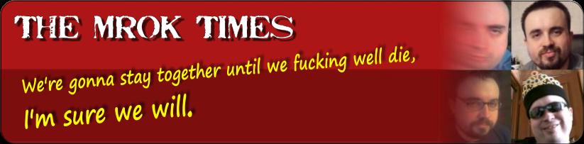THE MROK TIMES