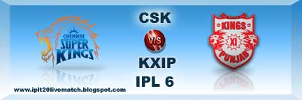 IPl 6 CSK vs KXIP Highlight and CSK vs KXIP Full Scorecards