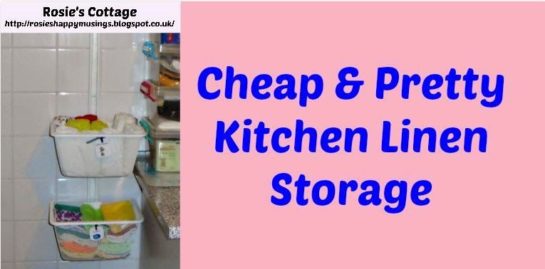 rosie s cottage cheap pretty kitchen linens storage