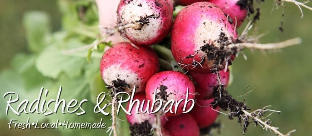Radishes and Rhubarb