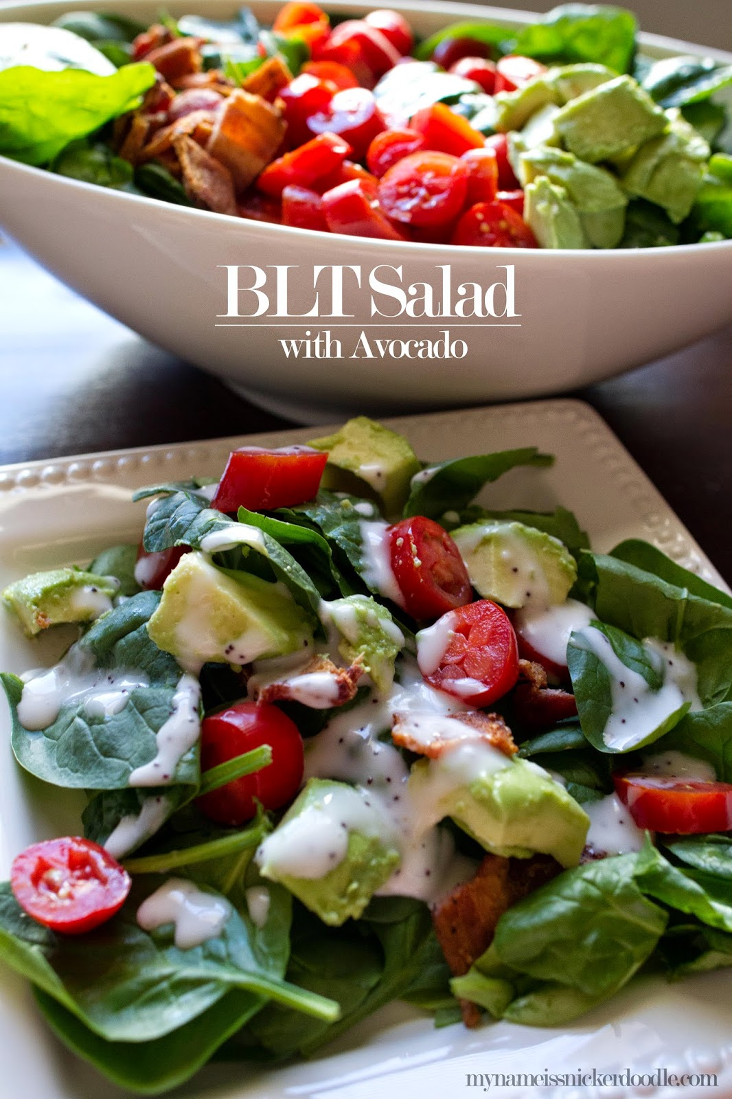 My Name Is Snickerdoodle: BLT Salad with Avocado