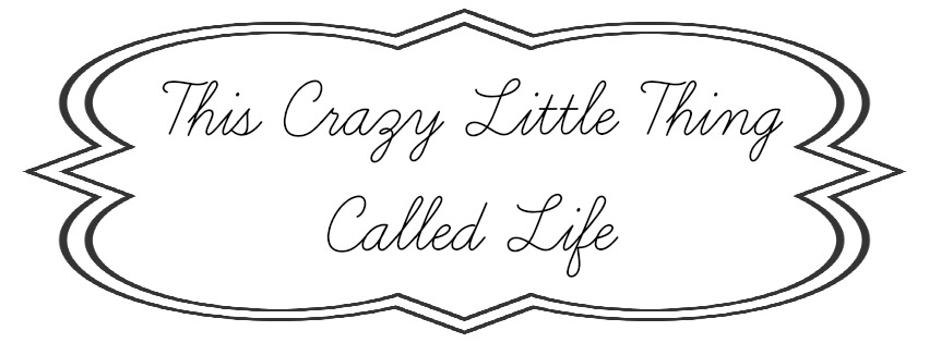 This Crazy Little Thing Called Life