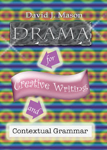 Drama for Creative Writing and Contextual Grammar