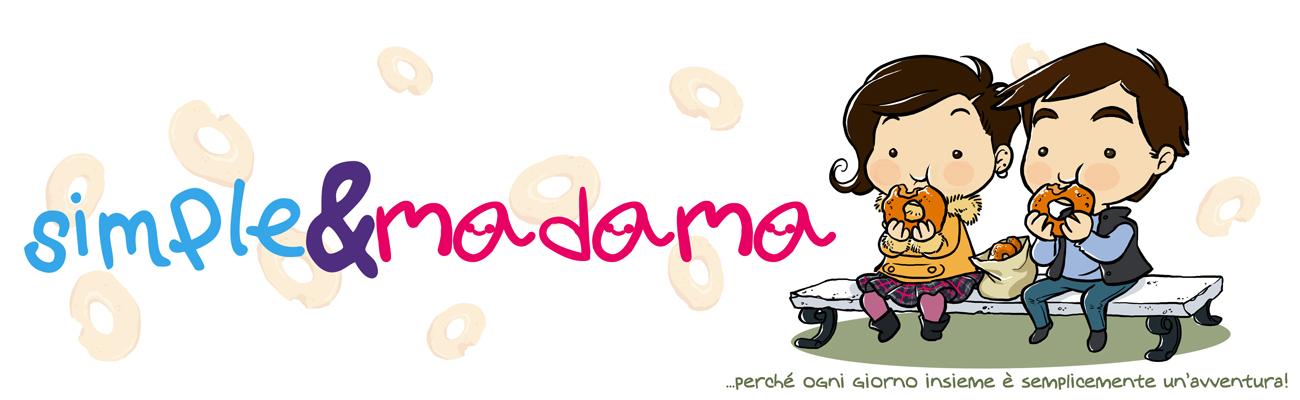 Simple e Madama