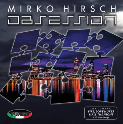 Mirko Hirsch - Obsession + Bonuses (2011)