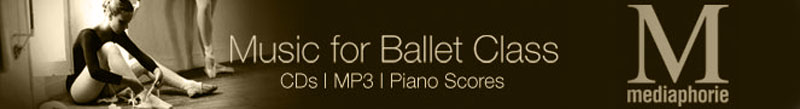 Mediaphorie : Music for Ballet Class