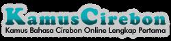 KAMUS CIREBON | KAMUS BAHASA CIREBON ONLINE