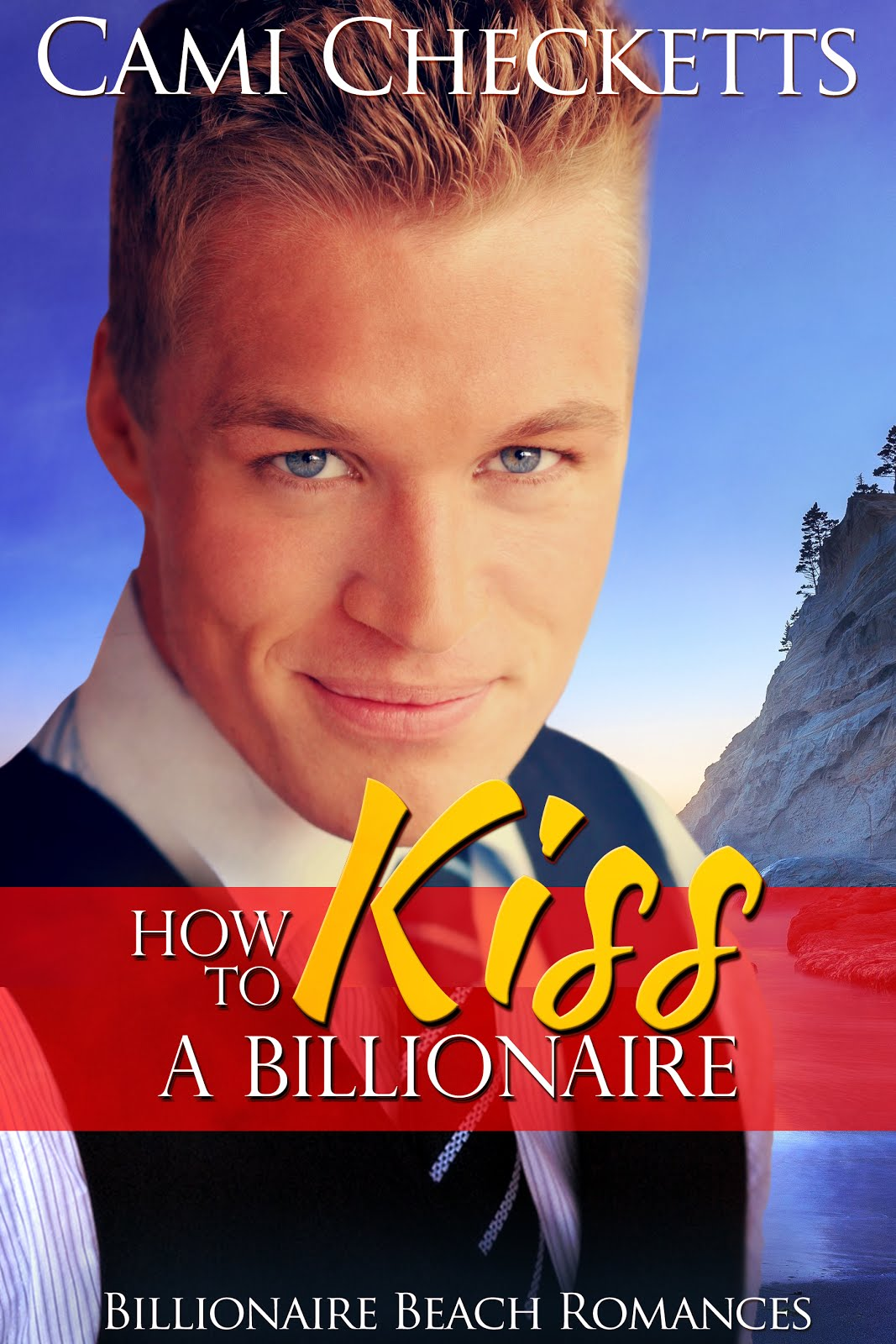 How to Kiss a Billionaire