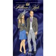 William and Kate Paper Dolls; To Commemorate the Marriage of Prince William of Wales and Miss Catherine Middleton, 29th April 2011