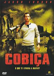 Baixe imagem de Cobiça (Dublado) sem Torrent