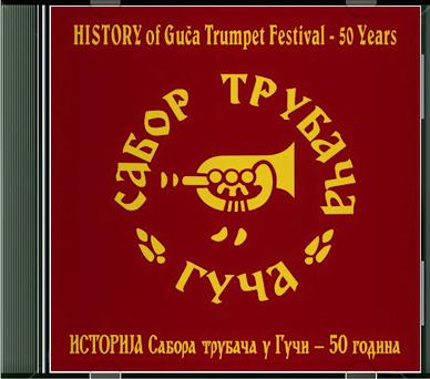 TRUBACI - SVE OVDE Istorija+Truba+U+Guci+%2850+Godina%29