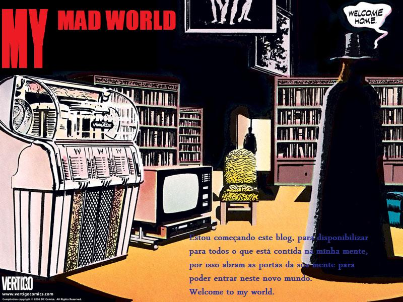 my mad world
