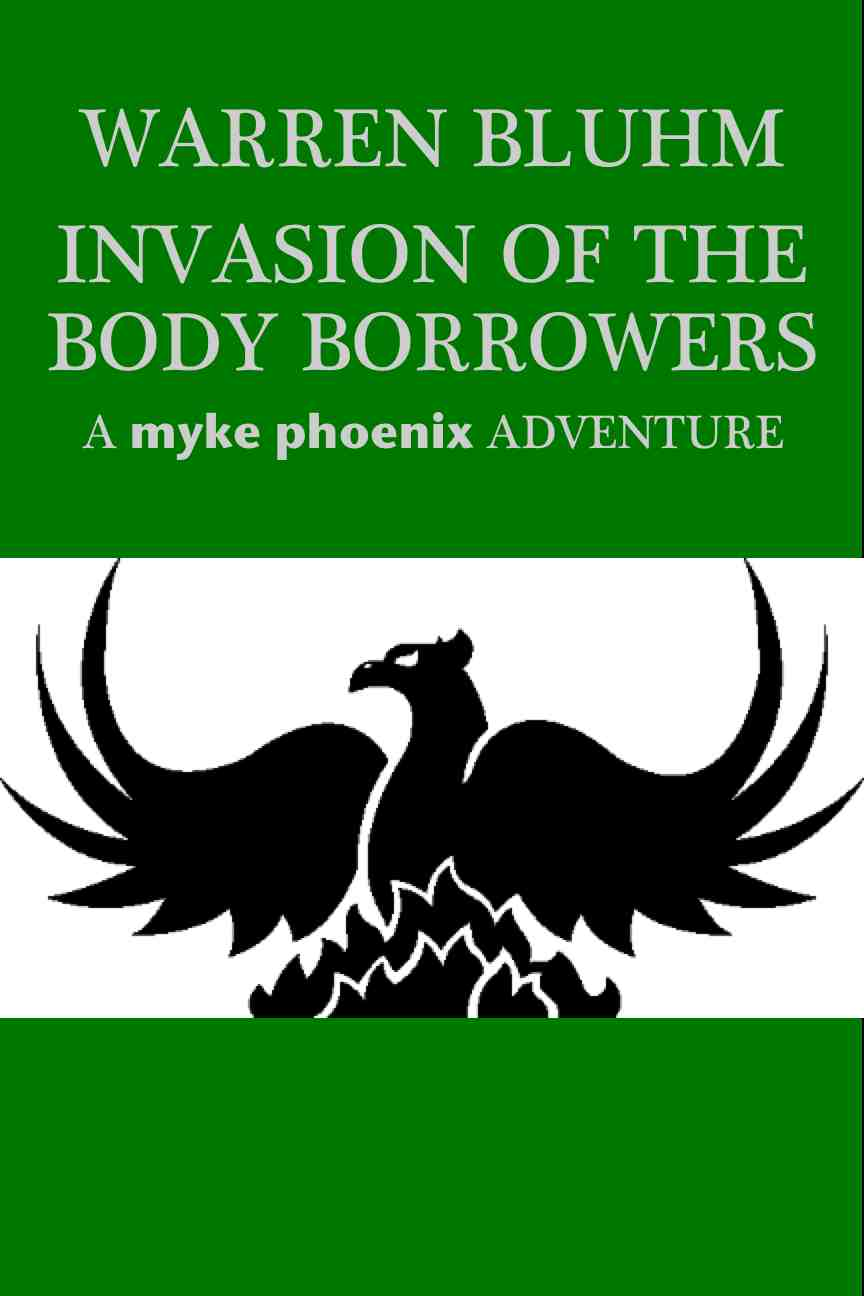 http://www.amazon.com/Invasion-Body-Borrowers-Myke-Phoenix-ebook/dp/B00HP9JD5W
