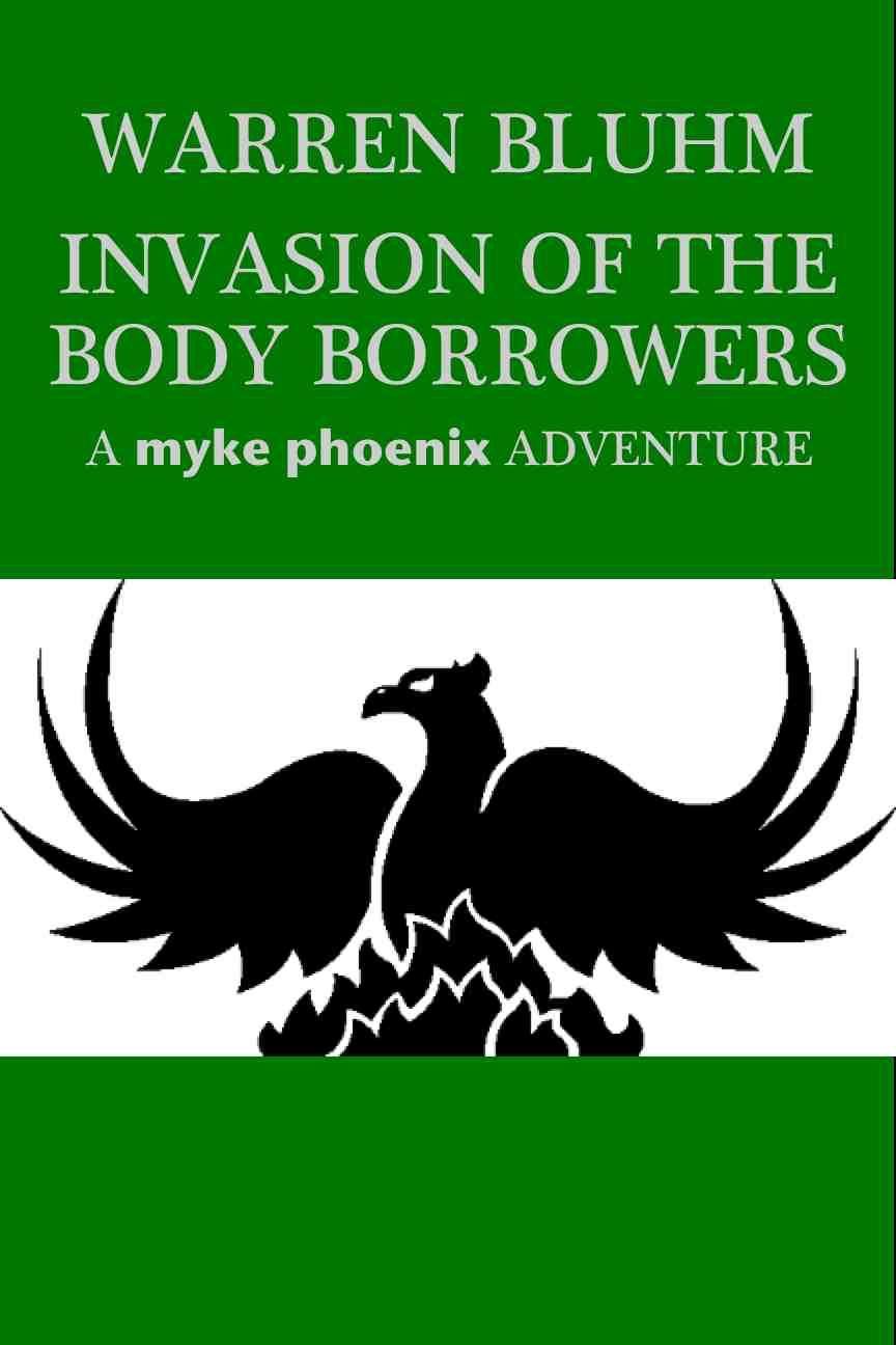 http://www.amazon.com/Invasion-Body-Borrowers-Myke-Phoenix-ebook/dp/B00HP9JD5W
