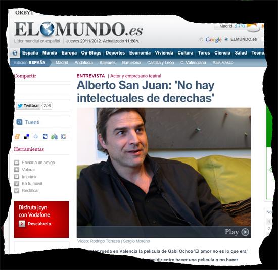 Alberto San Juan: 'No hay intelectuales de derechas'