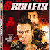 """6 Bullets"" Exploding onto DVD and Digital August 21st"