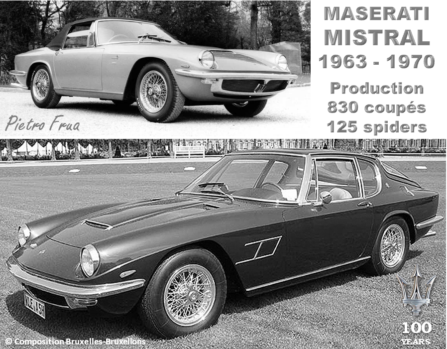 MASERATI 100 YEARS - AUTOWORLD BRUSSELS -  Maserati MISTRAL - 1963-1970 - Design : Pietro Frua - Production : 830 coupés - 125 spiders - Bruxelles-Bruxellons
