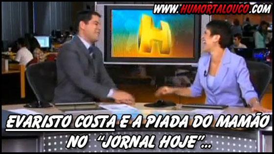 """Vídeo - Evaristo Costa e a piada do mamão no """"Jornal Hoje"""""""