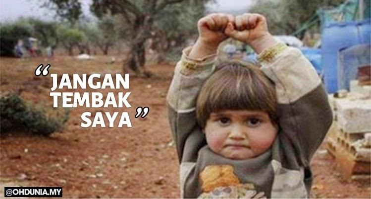 'Jangan Tembak Saya!... Rayuan spontan kanak-kanak kecil Syria