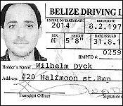 Belize driver's license showing Rafic Labboun as Wilhelm Dyck