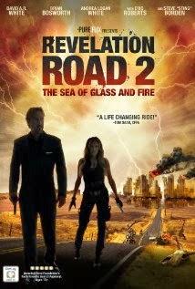 Con Đường Cách Mạng 2 : Biển Cát và Lửa - Revelation Road 2: The Sea of Glass and Fire
